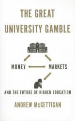 Great University Gamble (2013)