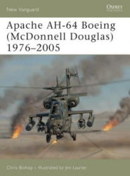 Apache AH-64 Boeing (McDonnell Douglas) 1975-2005 - Chris Bishop (2005)