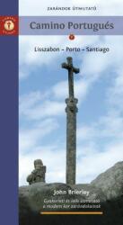 Zarándok útmutató: Camino Portugués - A Portugál Út (ISBN: 9789630859820)