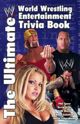 The Ultimate World Wrestling Entertainment Trivia Book (2011)
