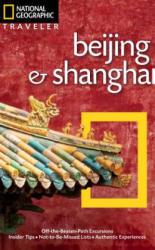 National Geographic Traveler: Beijing & Shanghai - Andrew Forbes (2013)