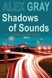 Shadows of Sounds (2009)