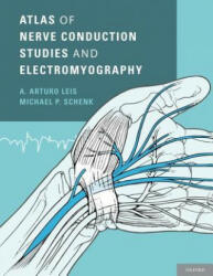 Atlas of Nerve Conduction Studies and Electromyography - A. Arturo Leis, Michael P. Schenk (2013)