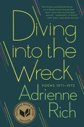 Diving into the Wreck - Adrienne Rich (2013)