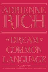 Dream of a Common Language - Adrienne Rich (2013)