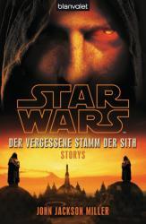 Star Wars(TM) Der Vergessene Stamm der Sith (2013)
