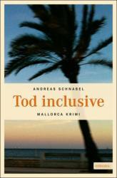 Tod inclusive - Andreas Schnabel (2013)