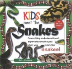 Kids Meet the Snakes (2013)
