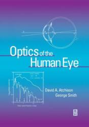 Optics of the Human Eye - David A. Atchison, George Smith (2002)
