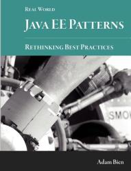 Real World Java Ee Patterns-Rethinking Best Practices - Adam Bien (2012)