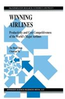 Winning Airlines - Productivity and Cost Competitiveness of the World's Major Airlines (2013)