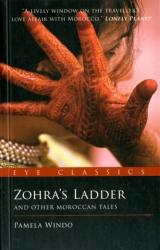 Zohra's Ladder - And Other Moroccan Tales (2011)