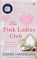 Pink Ladies Club (2011)