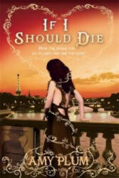 If I Should Die - Amy Plum (2013)