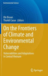 On the Frontiers of Climate and Environmental Change - Ole Bruun (2013)