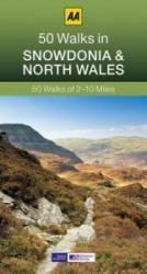 50 Walks in Snowdonia - AA Publishing (2013)