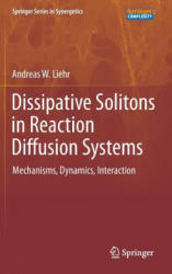 Dissipative Solitons in Reaction Diffusion Systems (2013)