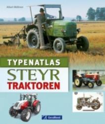 Typenatlas Steyr-Traktoren - Albert Mößmer (2013)
