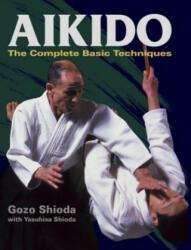 Aikido: The Complete Basic Techniques - Gozo Shioda, Yasuhisa Shioda (2013)