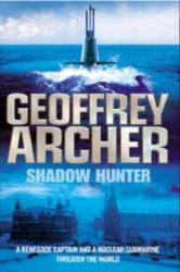 Shadow Hunter - Geoffrey Archer (ISBN: 9780099603801)