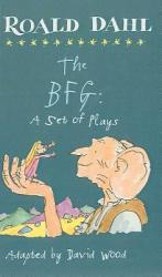 The BFG: A Set of Plays (2003)