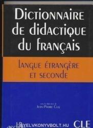 Dictionnaire de didactique du francais langue étrangere et secon (ISBN: 9782090339727)