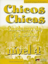Chicos Chicas 4 Pracovní sešit - Óscar Cerrolaza Gili (ISBN: 9788477118039)