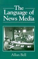 Language of News Media (ISBN: 9780631164357)