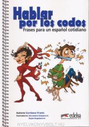 Hablar por los codos - Gordana Vranic (ISBN: 9788477115991)