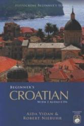 Beginner's Croatian (ISBN: 9780781812320)