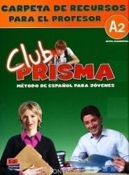 Club Prisma A2 - Ana Romero (ISBN: 9788498480177)