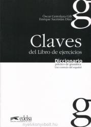 DICCIONARIO PRACTICO DE GRAMATICA CLAVES - OSCAR CERROLAZA GILI (ISBN: 9788477116066)