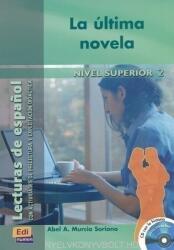 Historias para leer Superior II La última novela - Libro + CD - Abel A. Murcia Soriano (ISBN: 9788495986603)