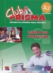 Club prisma A2 Nivel elemental - Método de Espanol para jóvenes Libro del profesor incluye CD (ISBN: 9788498480160)