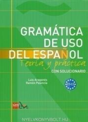 GRAMATICA DE USO DEL ESPANOL C1-C2 Teoría y práctica con solucionario - LUIS, PALENCIA, RAMON ARAGONES (ISBN: 9788467521092)