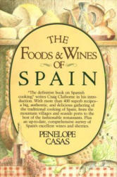 The Foods and Wines of Spain (ISBN: 9780394513485)