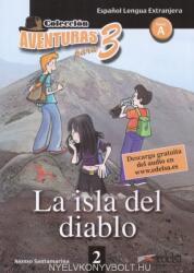 AVENTURA PARA TRES: LA ISLA DEL DIABLO NIVEL A1 - ALFONSO SANTAMARINA (ISBN: 9788477117025)