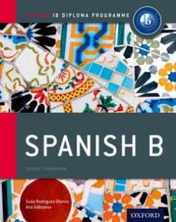 Ib Spanish b Course Book: Oxford Ib Diploma Programme (ISBN: 9780198389163)