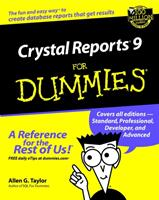 Crystal Reports 9 For Dummies - Allen G. Taylor (ISBN: 9780764516412)