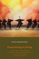 From Hiring to Firing - A Comparative Study on Selected Legal Safeguards for the Independence and Impartiality of International Civil Servants Servin (2012)