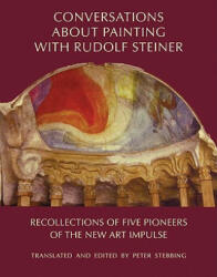 Conversations About Painting with Rudolf Steiner - Peter Stebbing (2008)