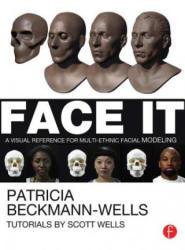 Face It - Patricia Beckmann Wells (2013)