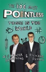 100 Most Pointless Things in the World - A Pointless Book Written by the Presenters of the Hit BBC 1 TV Show (2013)