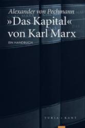 /Das Kapital von Karl Marx - Alexander von Pechmann (2013)