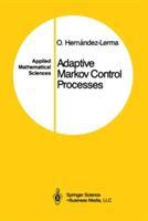 Adaptive Markov Control Processes (2013)