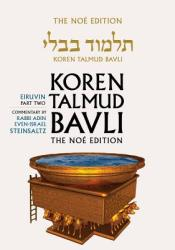 Koren Talmud Bavli, Vol. 5: Tractate Eiruvin, Part 2, Noe Color Edition, Hebrew/English (2013)