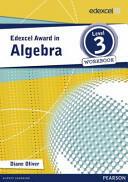 Edexcel Award in Algebra Level 3 Workbook (2013)