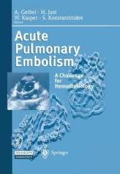 Acute Pulmonary Embolism - A Challenge for Hemostasiology (2013)