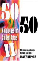 50/50 Monologues for Student Actors II (2012)
