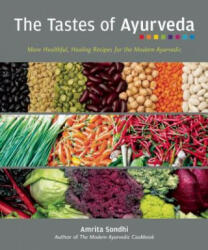 Tastes Of Ayurveda - Amrita Sondhi (2012)